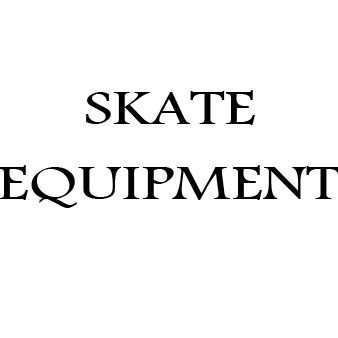 Skate Equipment
