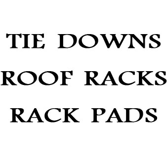 Tie Downs / Racks / Pads